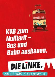 KVB zum Nulltarif – Bus und Bahn ausbauen.