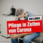 Pflege in Zeiten der Corona-Pandemie