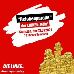 Kölner LINKE wirbt mit Reichenparade für Vermögensabgabe